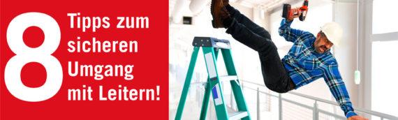 8 Tipps zum sicheren Umgang mit Leitern